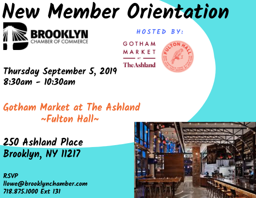 New Member Orientation - Hosted by: Gotham Market at The Ashland